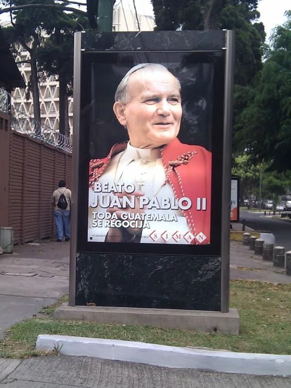 Obsesión de Guatemala por Juan Pablo II