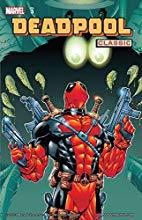 Deadpool Classic Vol 3
