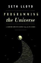 Programming the Universe - Seth Loyd
